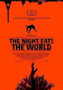 Sinopsis pemain genre Film The Night Eats The World (2018)