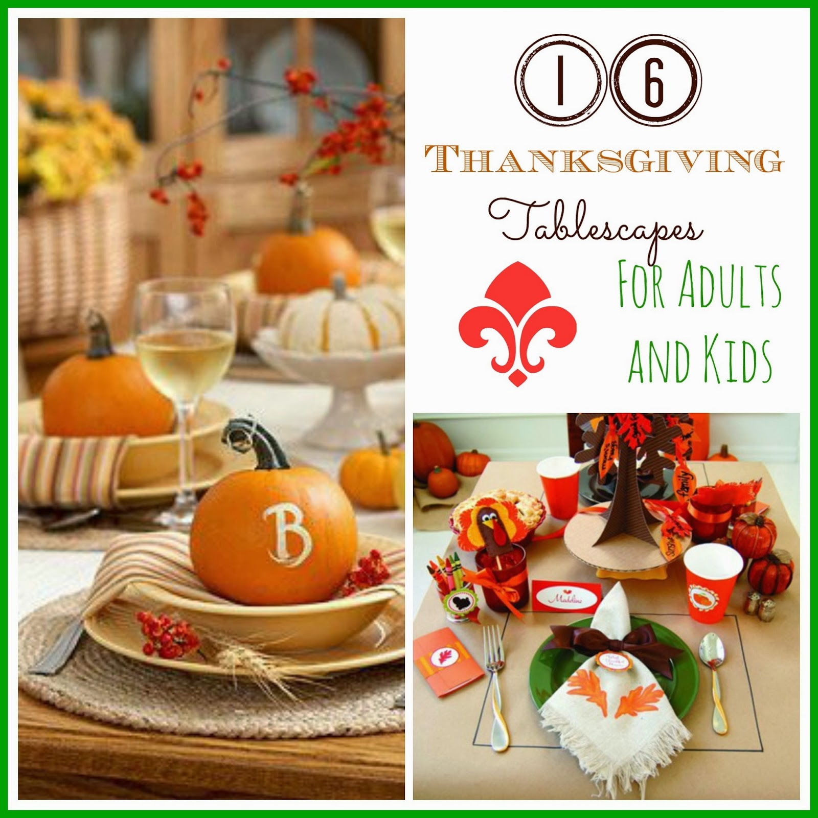 16 Thanksgiving Tablescape Ideas I Dig Pinterest