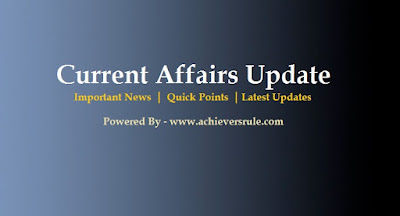 Current Affairs Update - 6th June 2017