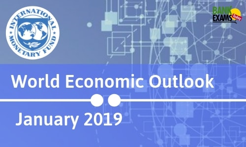 World Economic Outlook: January 2019