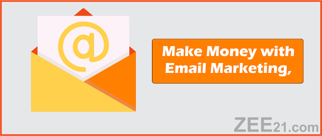 Make Money Online  with email marketing
