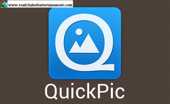 QuickPic- Photo/Video Gallery App For Android ~ REAL CLUB OF