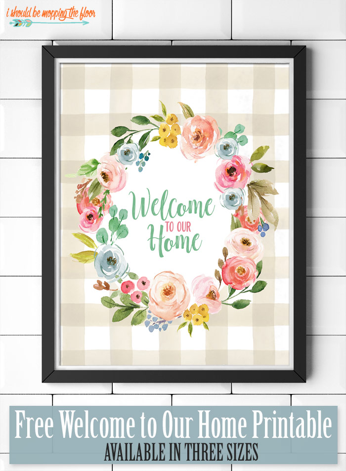 Free Welcome to Our Home Printable