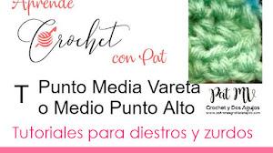 Clase de Crochet Inicial #3 Punto Media Vareta o Medio Punto Alto / Diestros y Zurdos