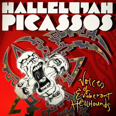 Hallelujah Picassos -Voices of Exuberant Hellhounds LP cover