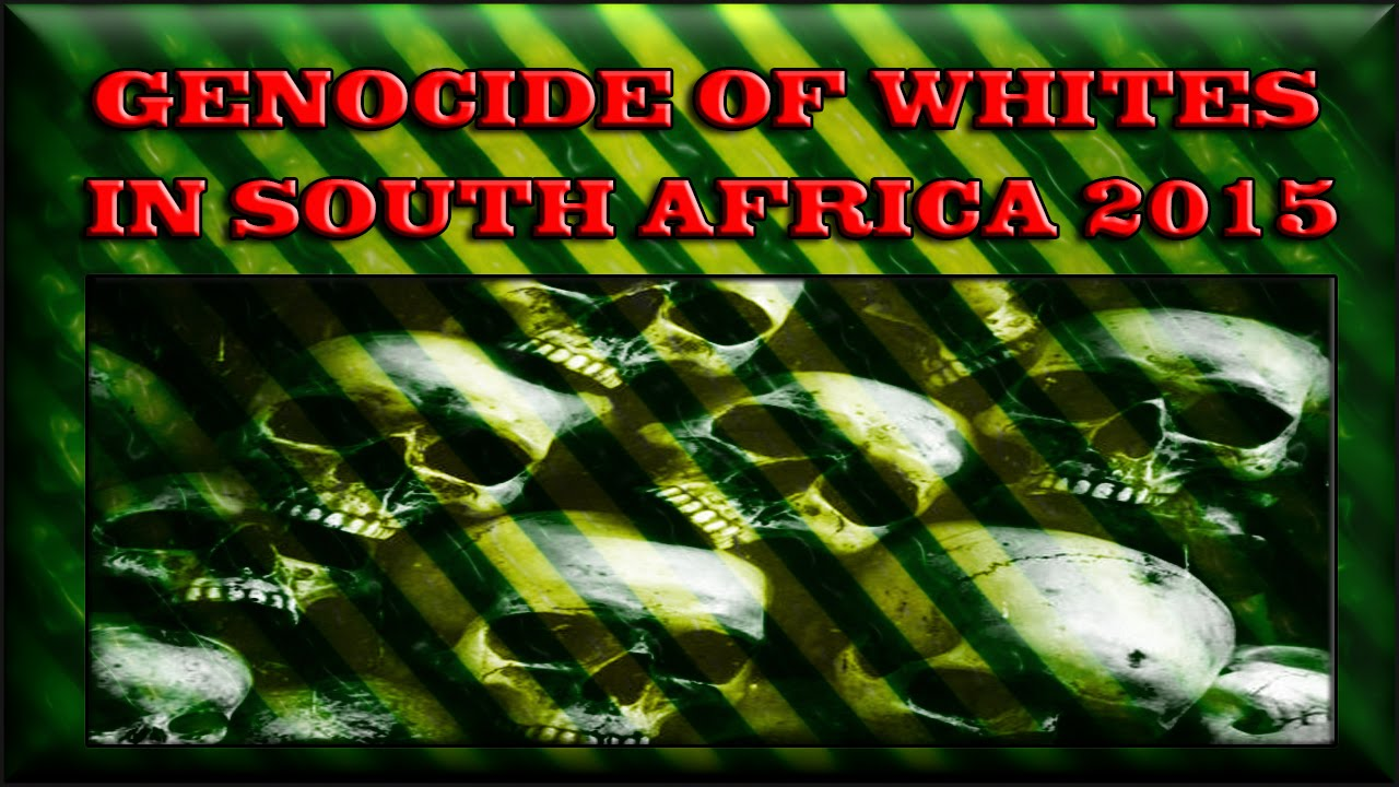 The White Genocide in South Africa