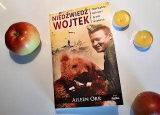 """O przyjaźni ludzi i zwierzęcia, czyli recenzja książki Aileen Orr """"Niedźwiedź Wojtek. Niezwykły żołnierz Armii Andersa""""."""