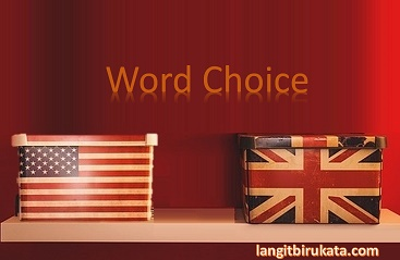 Perbedaan  Penggunaan Kata Bahasa Inggris Amerika dan Britania