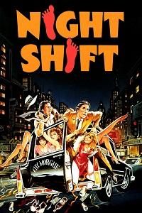 Watch Night Shift Online Free in HD