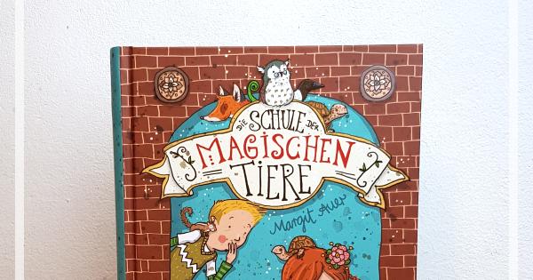 Favolina Und Junior Kinderbuch Die Schule Der Magischen Tiere
