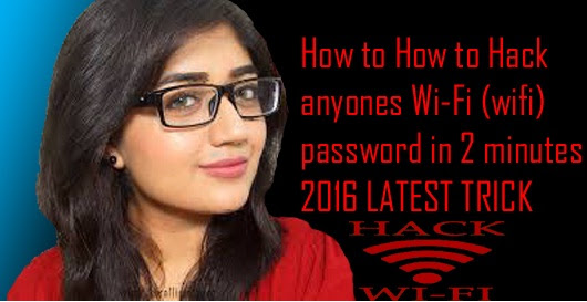 How to Hack anyones Wi-Fi (wifi)  password in 2 minutes without any software  in (Hindi/Urdu) 2016 - WE The Technology Freaks || Tips And Tricks || Cyber Crime