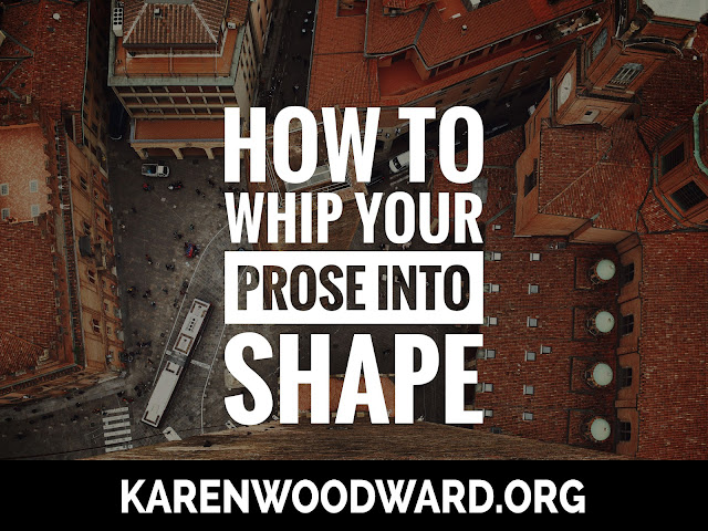 How to Whip Your Prose into Shape