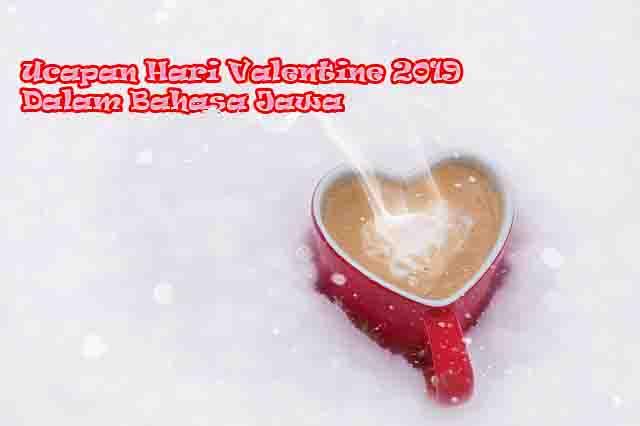 Ucapan Hari Valentine 2019 Dalam Bahasa Jawa