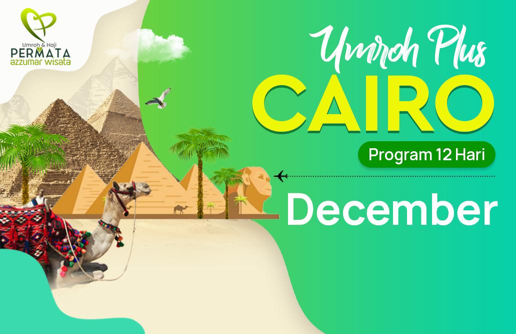 Promo Paket Umroh plus cairo Biaya Murah Jadwal Bulan December 2020