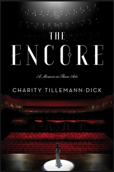 Book review of The Encore by Charity Tillemann-Dick