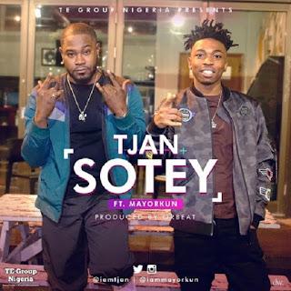 Tjan Feat. Mayorkun – Sotey