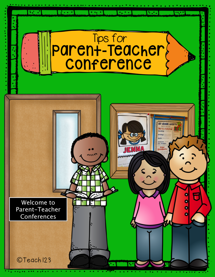 Parent Teacher Conference Tips Amp Freebies Teach123