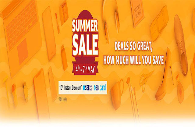Amazon Summer Sale 4 to 7 May 2019: Get up to 80% Off + 10% Extra Off with SBI Card , newmsg.xyz