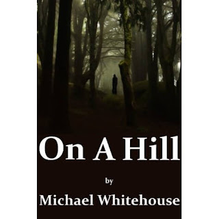 On A Hill : Michael Whitehouse Download Free Ebook