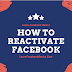How do I Reactivate Facebook Account?