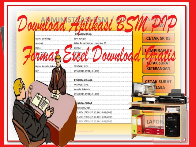 Download Aplikasi BSM PIP Format Excel Download Gratis