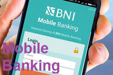 BNI Mobile Banking, Cara Registrasi dan Aktifasi Terbaru