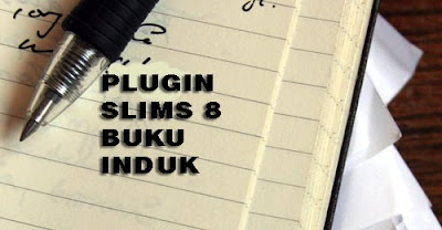 Plugin SLiMS 8 : Buku Induk v2