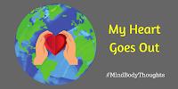 http://mindbodythoughts.blogspot.com/2017/09/my-heart-goes-out.html
