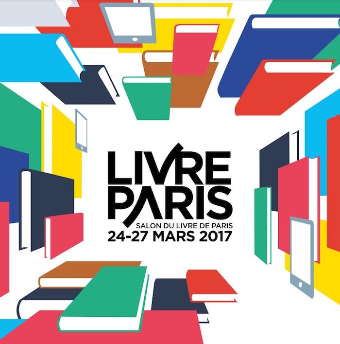 Mathilde litt raire salon du livre de paris 2017 for Salon high tech paris 2017