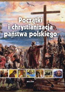 Początki i chrystianizacja państwa polskiego - Iwona Kienzler