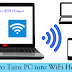 HOW TO USE YOUR LAPTOP/PC AS Wi-Fi HOTSPOT ?