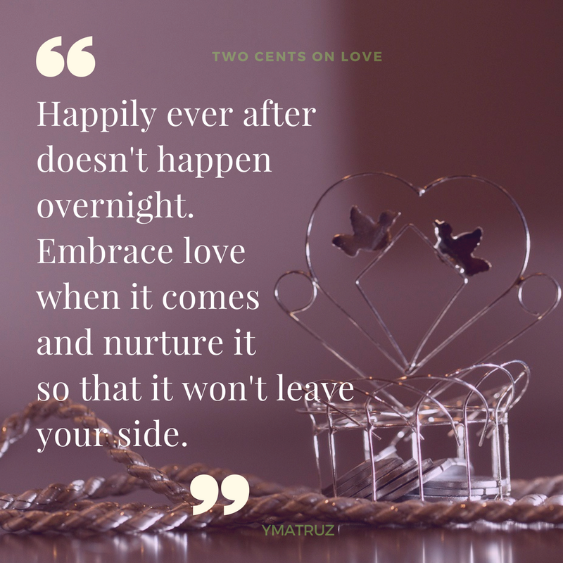 Happily ever after doesn't happen overnight quote