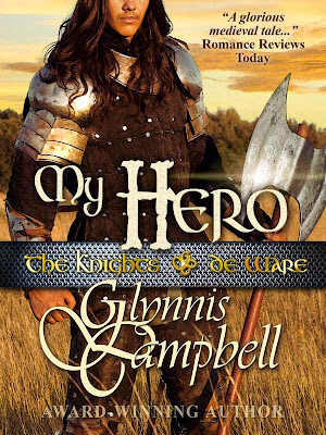 Author Interview: GLYNNIS CAMPBELL: My Hero - Third Book In Knights of de Ware series