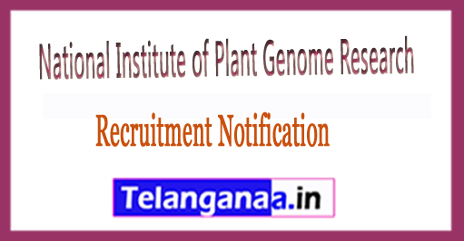 NIPGR National Institute of Plant Genome Research Recruitment 2017