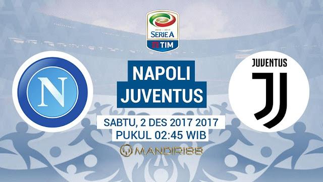 Juventus akan menghadapi Napoli pada lanjutan pekan ke Berita Terhangat Prediksi Bola : Napoli Vs Juventus , Sabtu 02 Desember 2017 Pukul 02.45 WIB