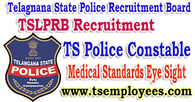 TS Police Constable Medical Standards Eye Sight