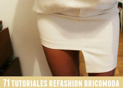 Hazte Bricomoda-Refashion. 71 Tutoriales
