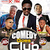 THE 2ND EDITION OF  COMEDY GOES TO CLUB WITH HON JBOY
