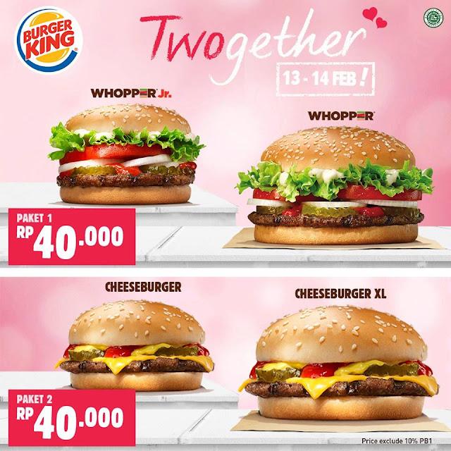 Promo BURGER KING Terbaru TwoGether 2 Burger Rp40.000 Periode 13 - 14 Februari 2018