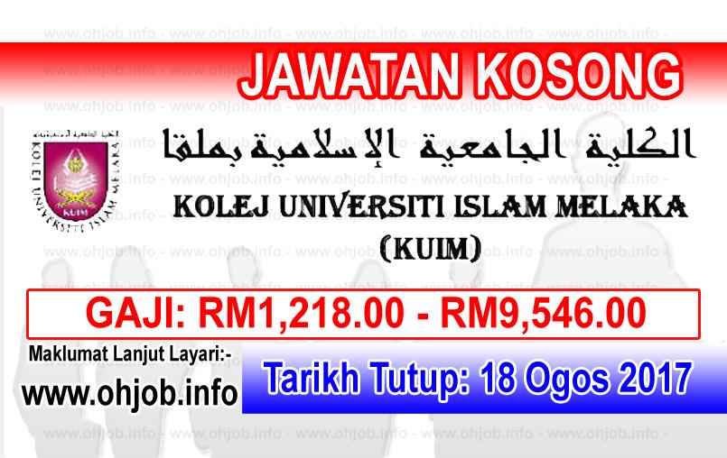 Jawatan Kerja Kosong Kolej Universiti Islam Melaka - KUIM logo www.ohjob.info ogos 2017