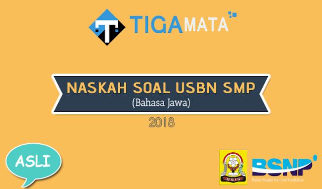 Download Soal USBN Bahasa Jawa SMP 2018 dan Kunci Jawaban (Naskah Asli)