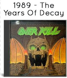 1989 - The Years Of Decay