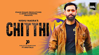 "Presenting latest Punjabi song in 2020 ""Chitthi"" sung by Nishu Nagra. Chitthi lyrics are penned by Kesar whereas music is given by Lucky Nagra"