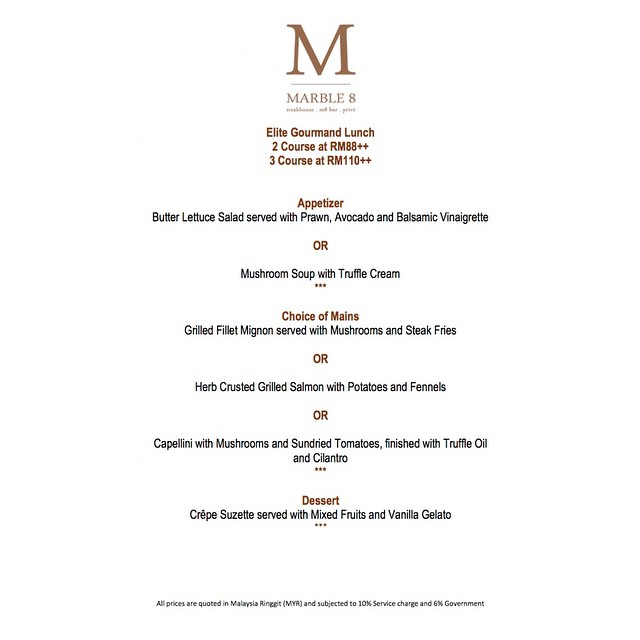 Marble 8's Elite Gourmand Lunch - Price Ranging from RM88++ to RM110++