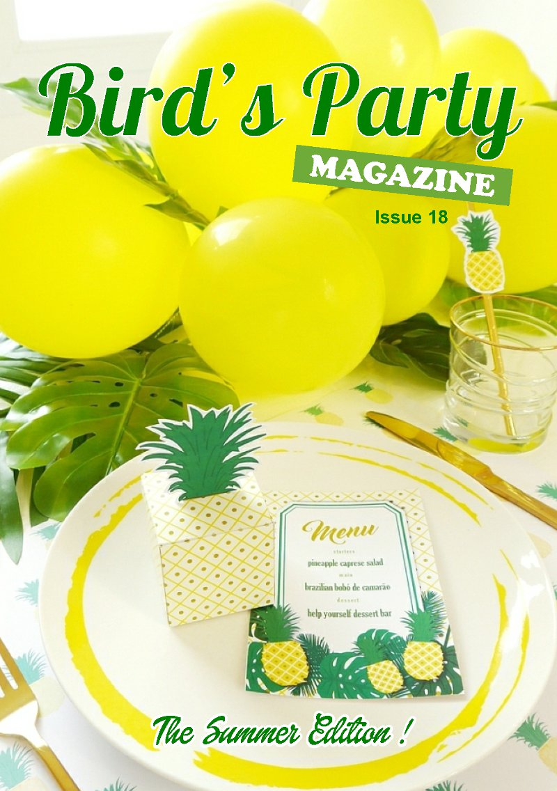 Bird's Party Magazine | Summer Edition 2017 is packed with ideas for birthdays, weddings, summer celebrations, recipes, DIYs and free printables! BirdsParty.com @birdsparty