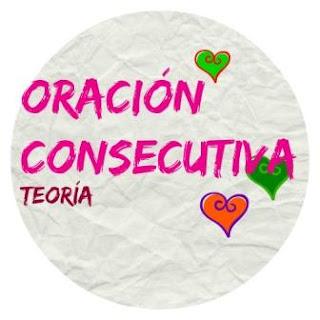 ORACIONES CONSECUTIVAS: ASÍ QUE, POR ESO, POR LO TANTO...
