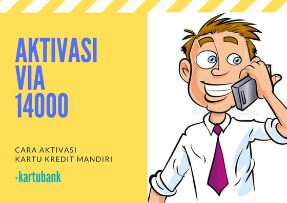 Aktivasi kartu kredit mandiri via call center