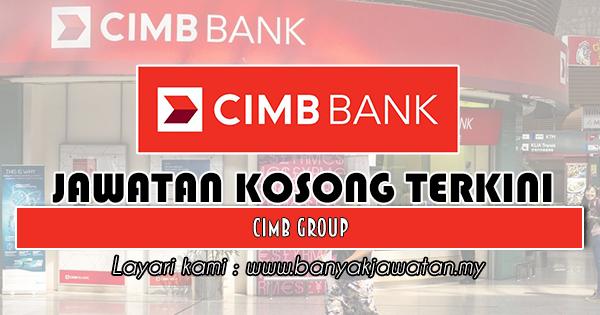 Jawatan Kosong 2018 di CIMB Group