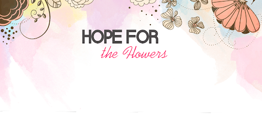 Layout free para blog - Hope For The Flowers