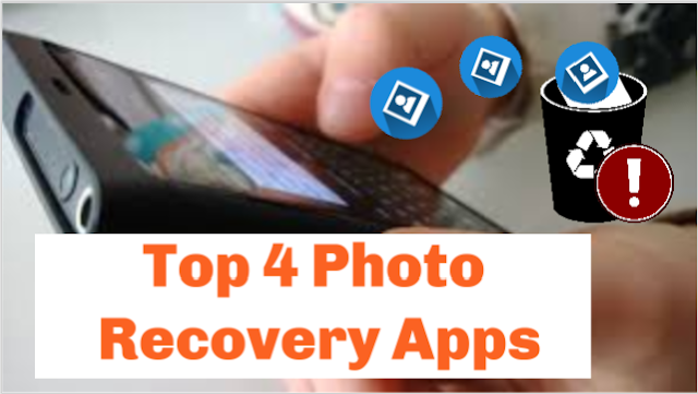 4 Best Photo Recovery Apps For Android 2019